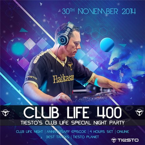 DJ Tiesto – Club Life 400