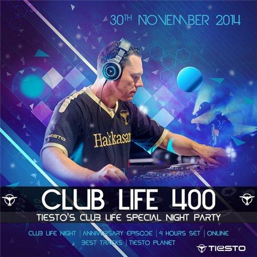DJ Tiesto - Club Life Ep. 400