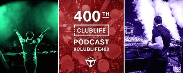 Tiesto's Club Life 400 Podcast