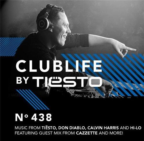 Tiesto's Club Life 438