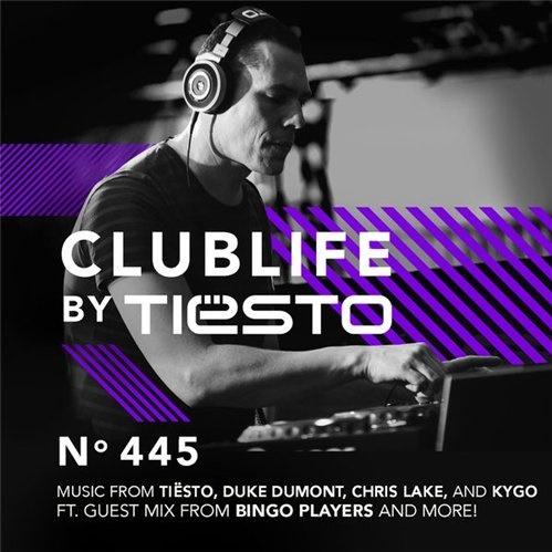 Tiesto's Club Life 445